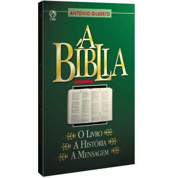 A Bíblia: o Livro, a História, a Mensagem