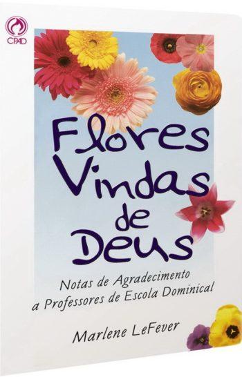 Flores Vindas de Deus