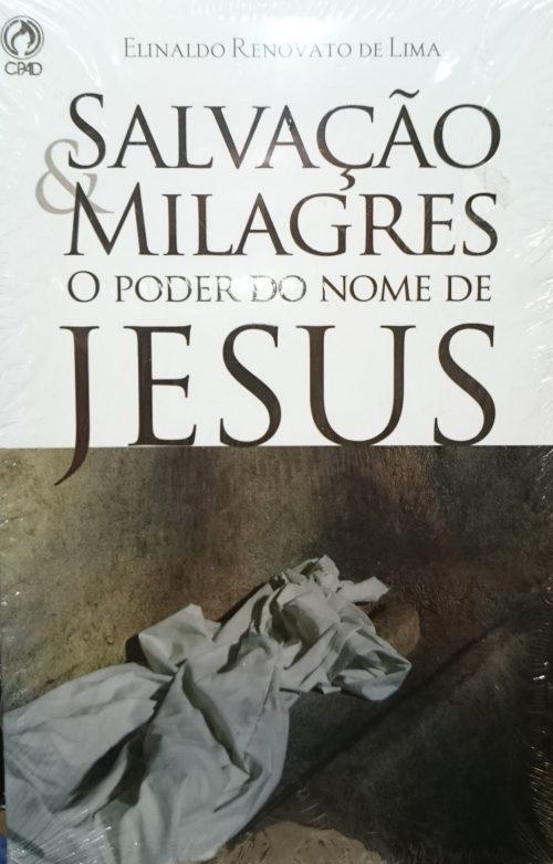Salvação e Milagres: O Poder do Nome de Jesus