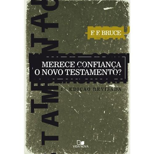 Merece Confiança o Novo Testamento