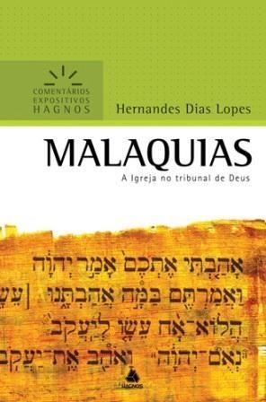 Malaquias: Comentários Expositivos