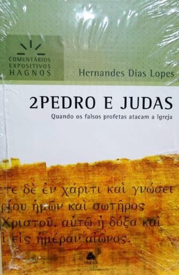 2 Pedro e Judas: Comentários Expositivos