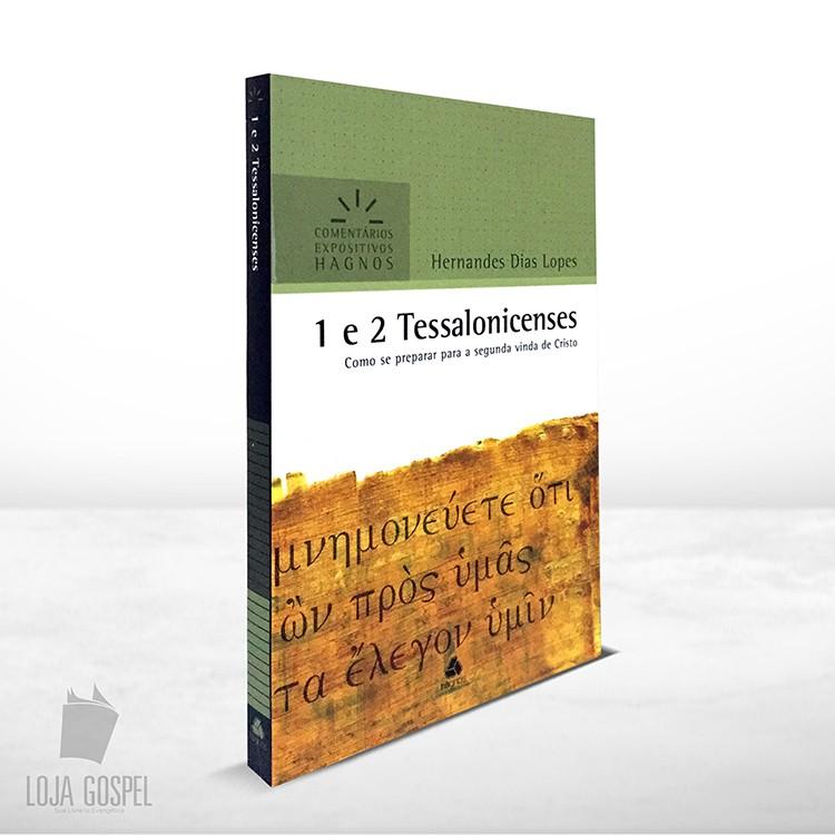 1e2 Tessalonicenses Comentarios Expositivos