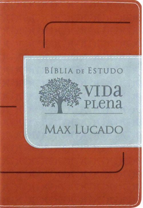 Bíblia de Estudo Vida Plena - Marrom/Cinza (Max Lucado)