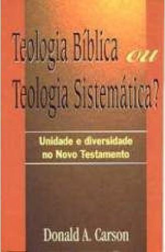 Teologia Biblica ou Teologia