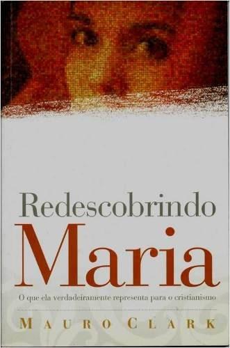 Redescobrindo Maria