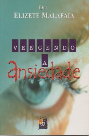 Vencendo a Ansiedade