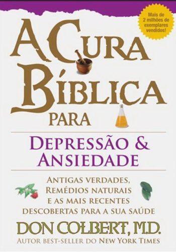 A Cura Bíblica para Depressão e Ansiedade