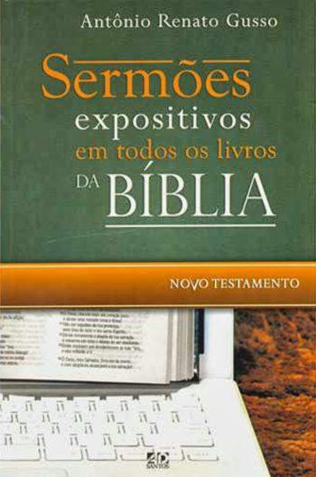 Sermões Expositivos Em Todos Os Livros da Bíblia: Novo Testamento