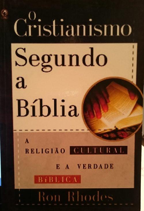 O Cristianismo Segundo a Biblia