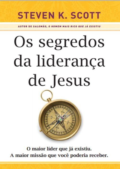 Os Segredos da Liderança de Jesus