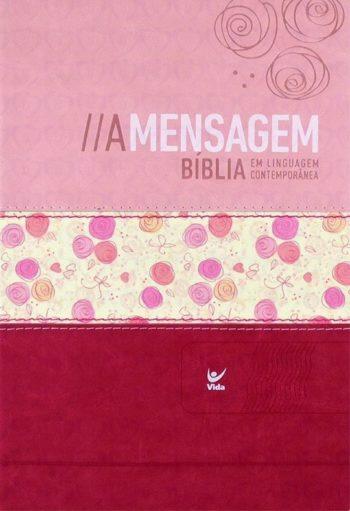 Bíblia - A Mensagem (Rosa Duotone)