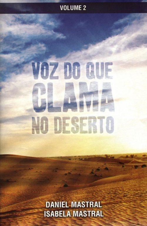 Voz do Que Clama no Deserto - Vol. 2