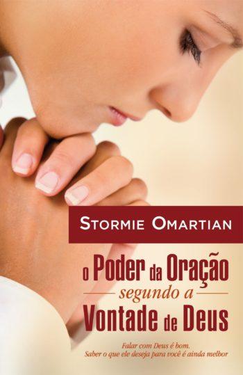 O Poder da Oração Segundo a Vontade de Deus