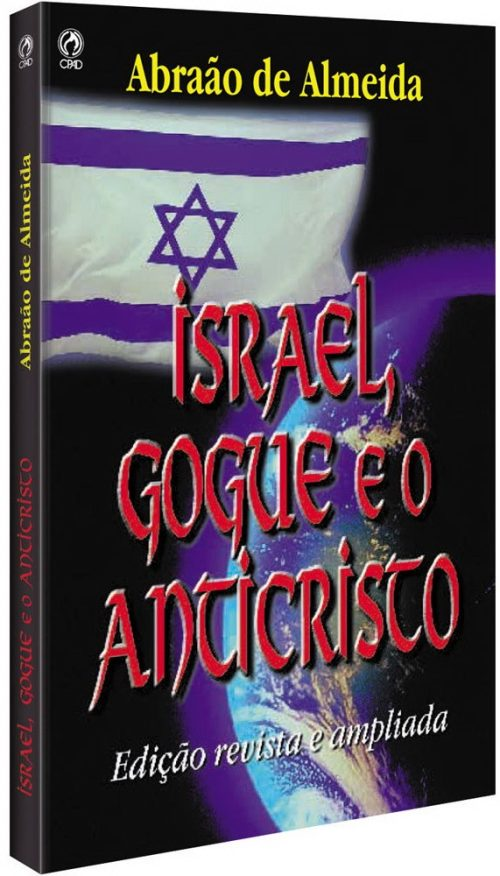 Israel, Gogue e o Anticristo