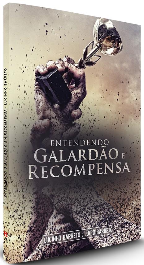 Entendendo Galardão e Recompensa
