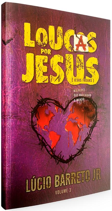 Loucas por Jesus - Vol. 3