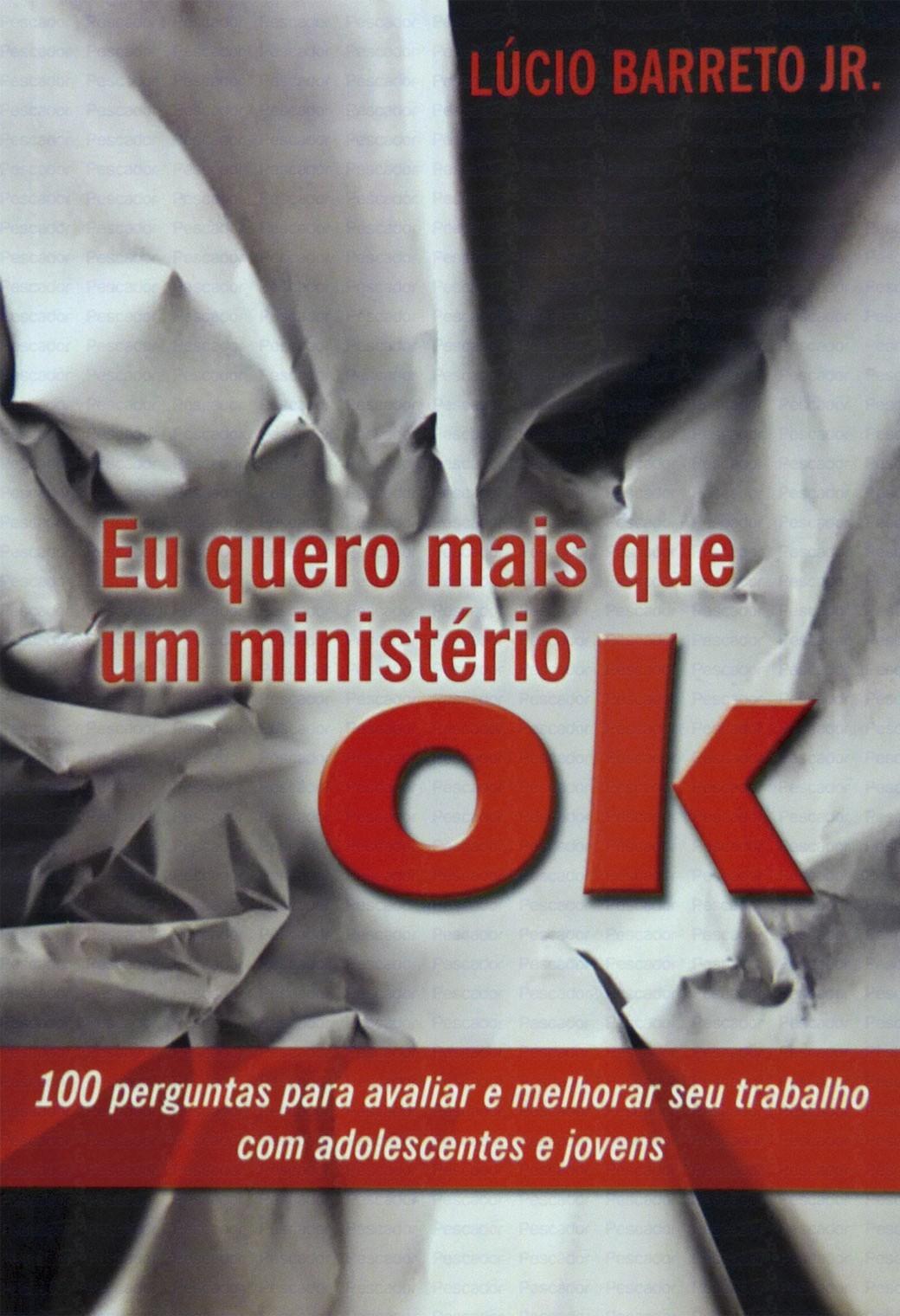 Eu Quero Mais Que Um Ministério