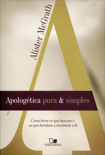 Apologética, Pura e Simples