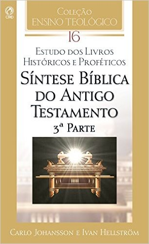 Síntese Bíblica Antigo Testamento (3ª Parte)