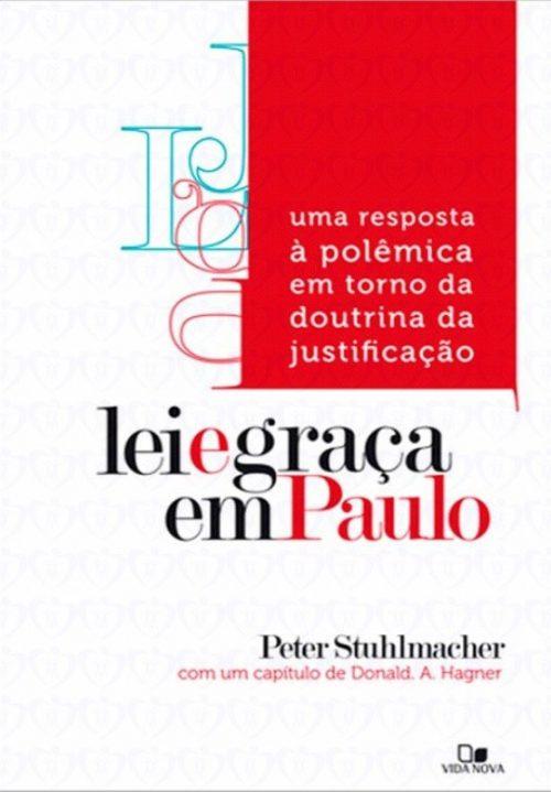 Lei e Graça em Paulo