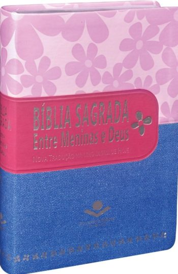 Bíblia Entre Meninas e Deus NTL