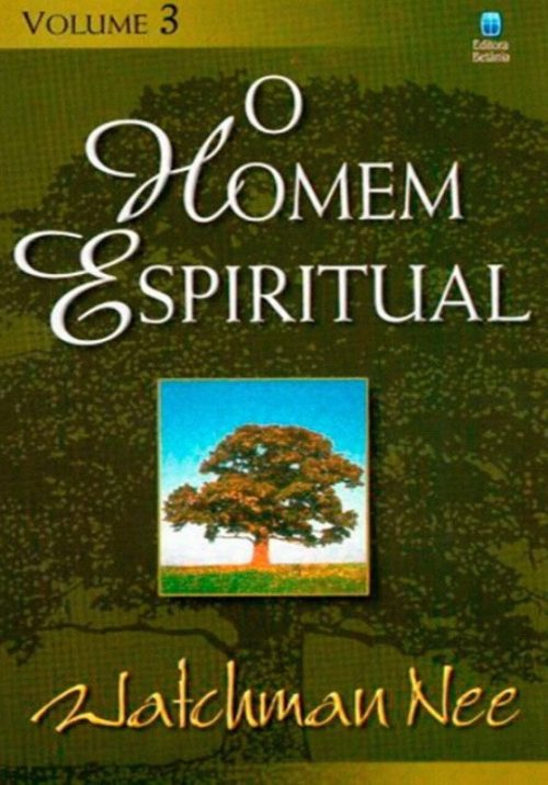 O Homem Espiritual - Vol. 3
