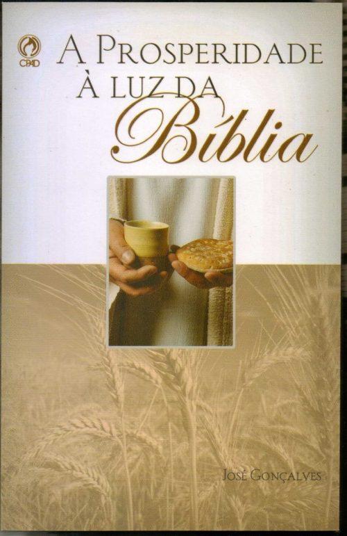 A Prosperidade à Luz da Bíblia