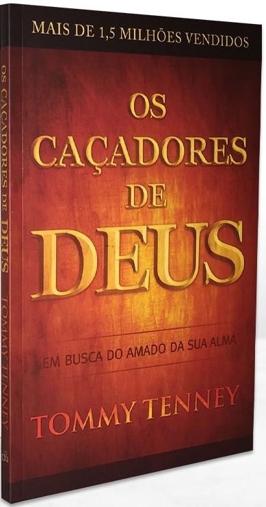 Os Caçadores de Deus